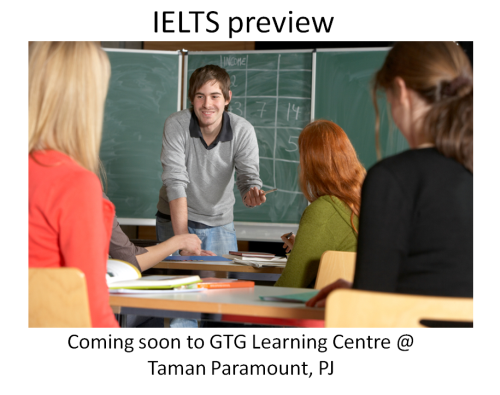 IELTS preview – GTG Learning Centre